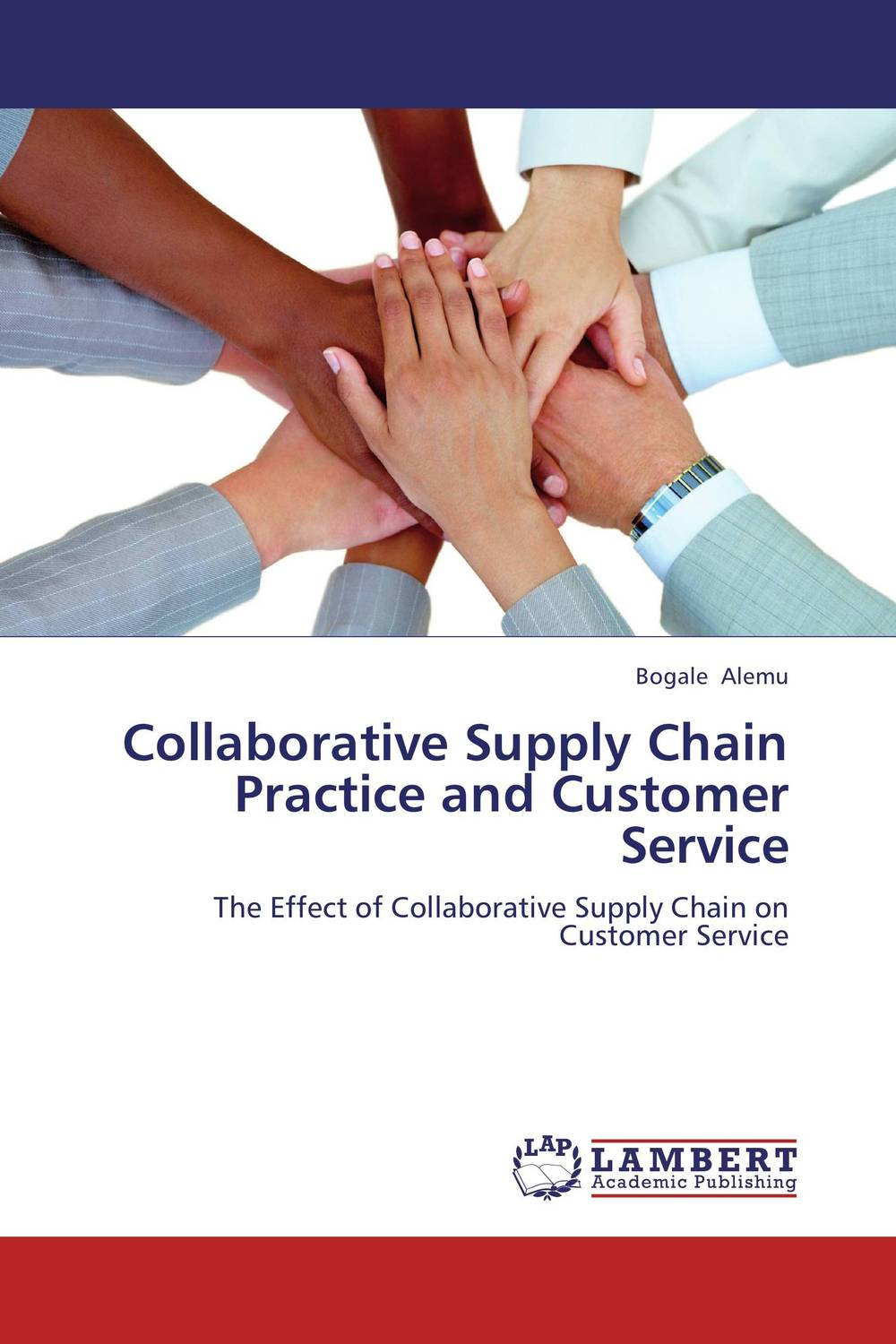 Collaborative Supply Chain Practice and Customer Service