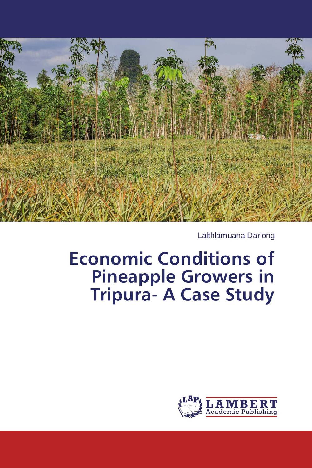 цена на Economic Conditions of Pineapple Growers in Tripura- A Case Study