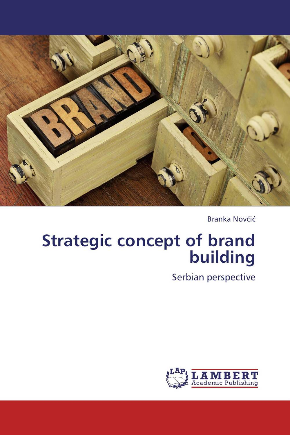 Strategic concept of brand building the counterlife
