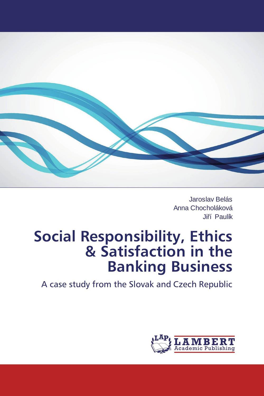 Фото Social Responsibility, Ethics & Satisfaction in the Banking Business business and ethics in a country with political socio economic crisis