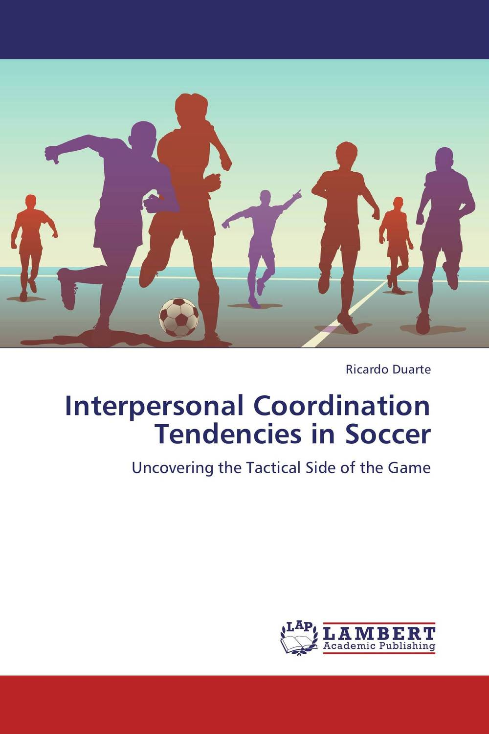 Interpersonal Coordination Tendencies in Soccer csp as a coordination language