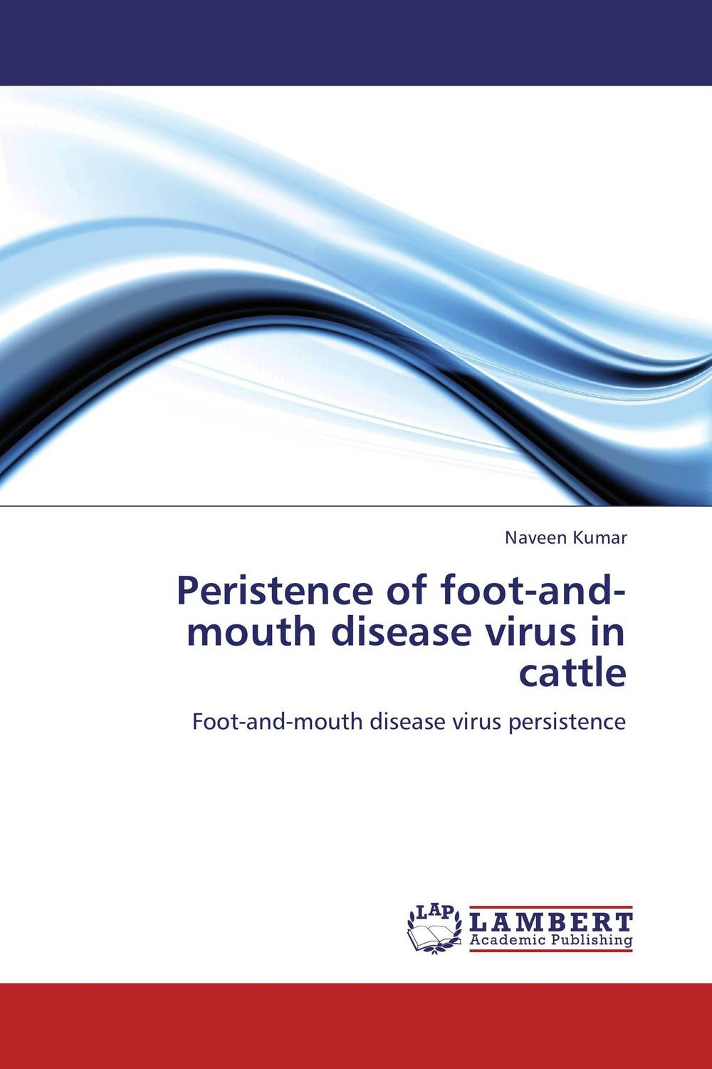 Peristence of foot-and-mouth disease virus in cattle affair of state an