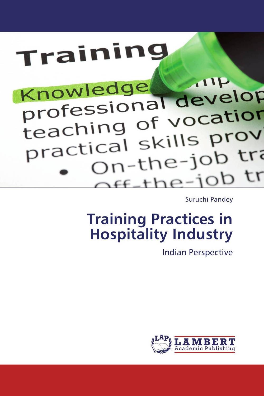 Training Practices in Hospitality Industry jill anne o sullivan validating academic training versus industry training using erp
