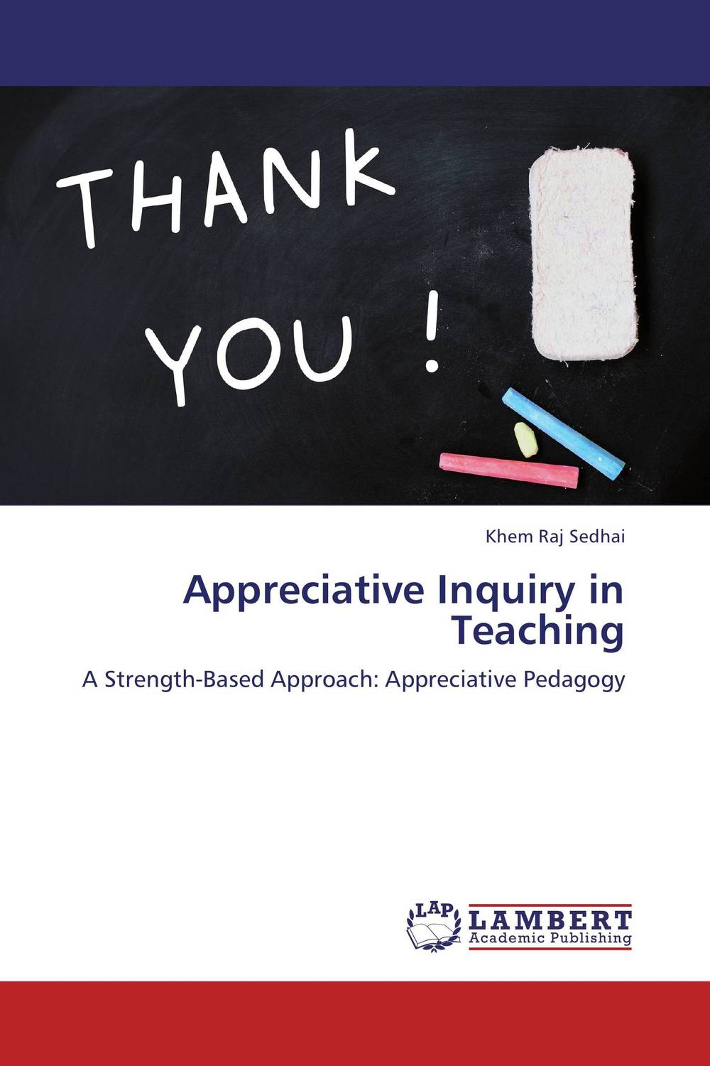 Appreciative Inquiry in Teaching learning networks – a field guide to teaching