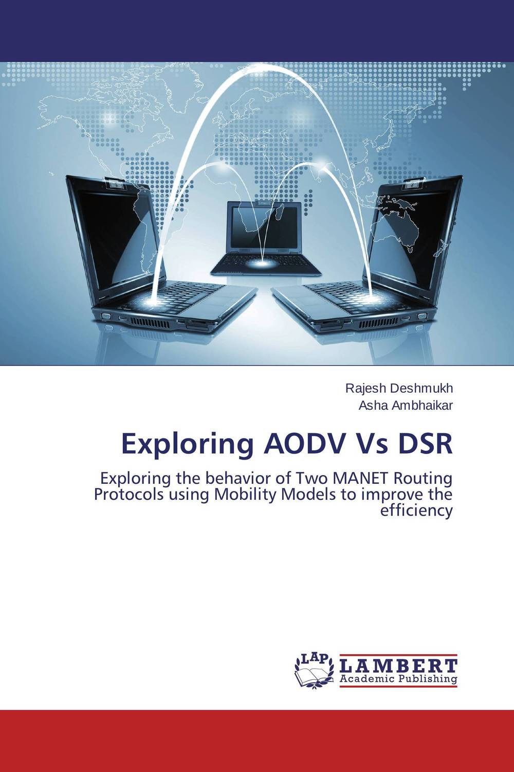 Exploring AODV Vs DSR performance evaluation of aodv and dsr for wireless sensor networks