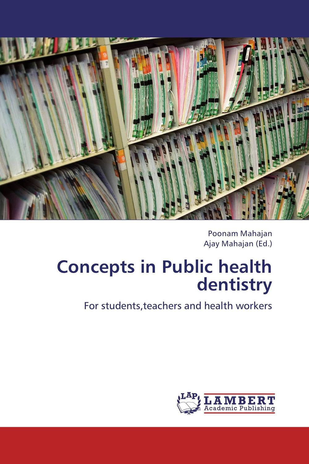 Concepts in Public health dentistry
