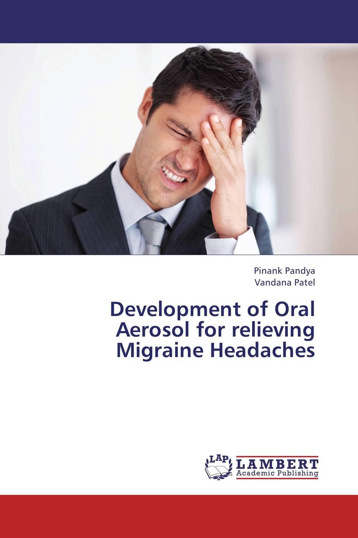 Development of Oral Aerosol for relieving Migraine Headaches купить