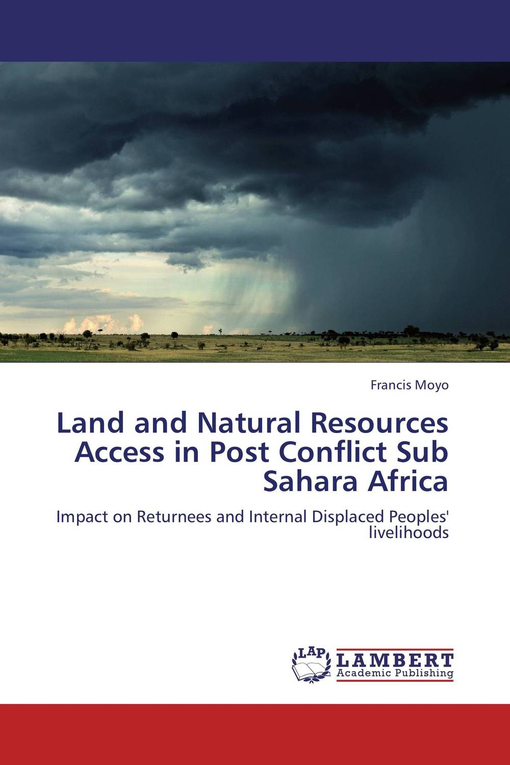 Land and Natural Resources Access in Post Conflict Sub Sahara Africa conflicts in forest resources usage and management