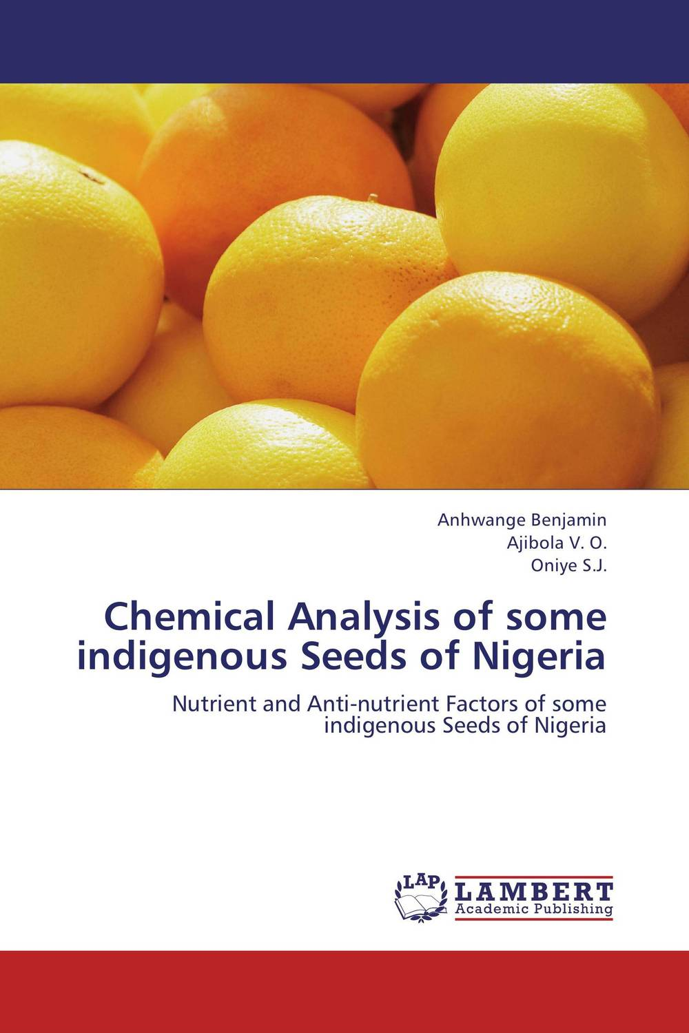 Chemical Analysis of some indigenous Seeds of Nigeria chemistry and biology of heparin and heparan sulfate