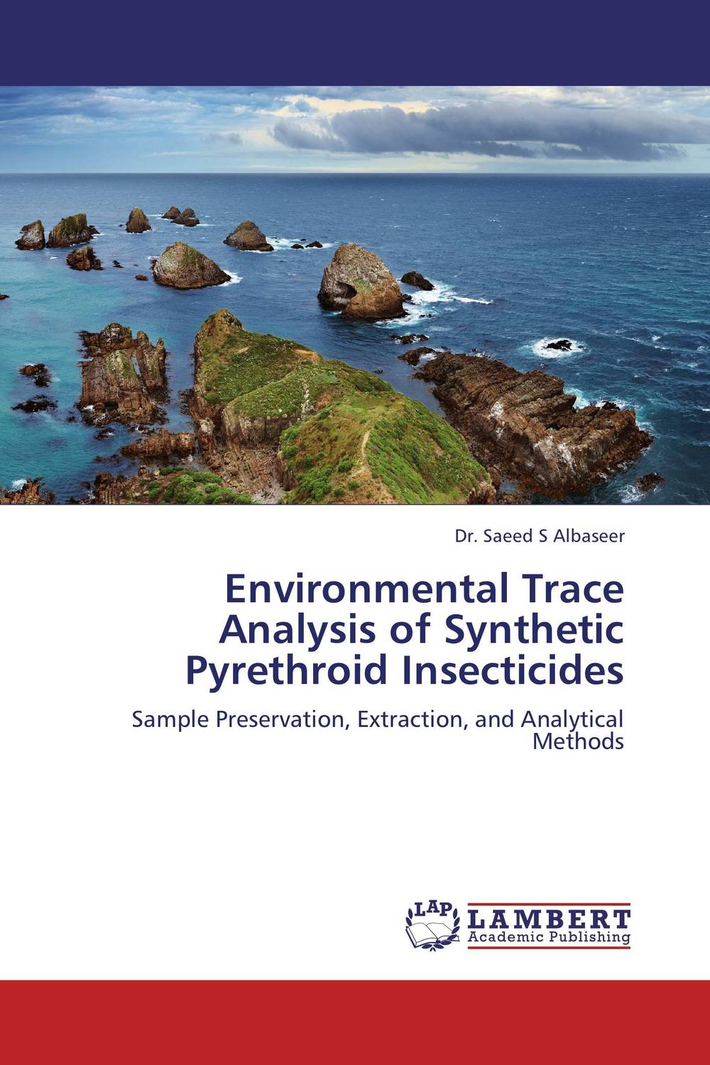 Environmental Trace Analysis of Synthetic Pyrethroid Insecticides analysis of pharmaceuticals in wastewater and their photodegradation