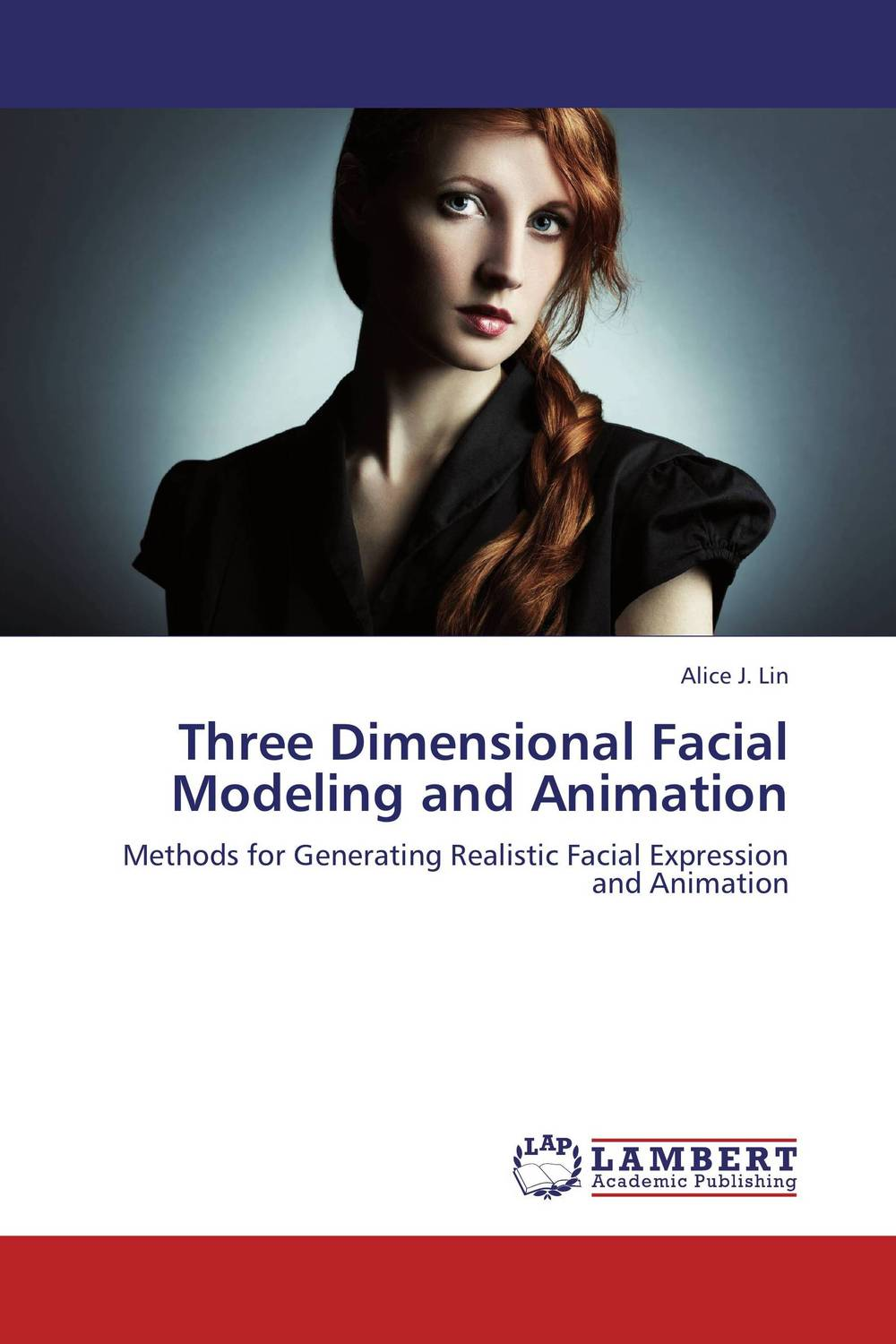 Three Dimensional Facial Modeling and Animation firas abdullah thweny al saedi and fadi khalid ibrahim al khalidi design of a three dimensional virtual reality environment