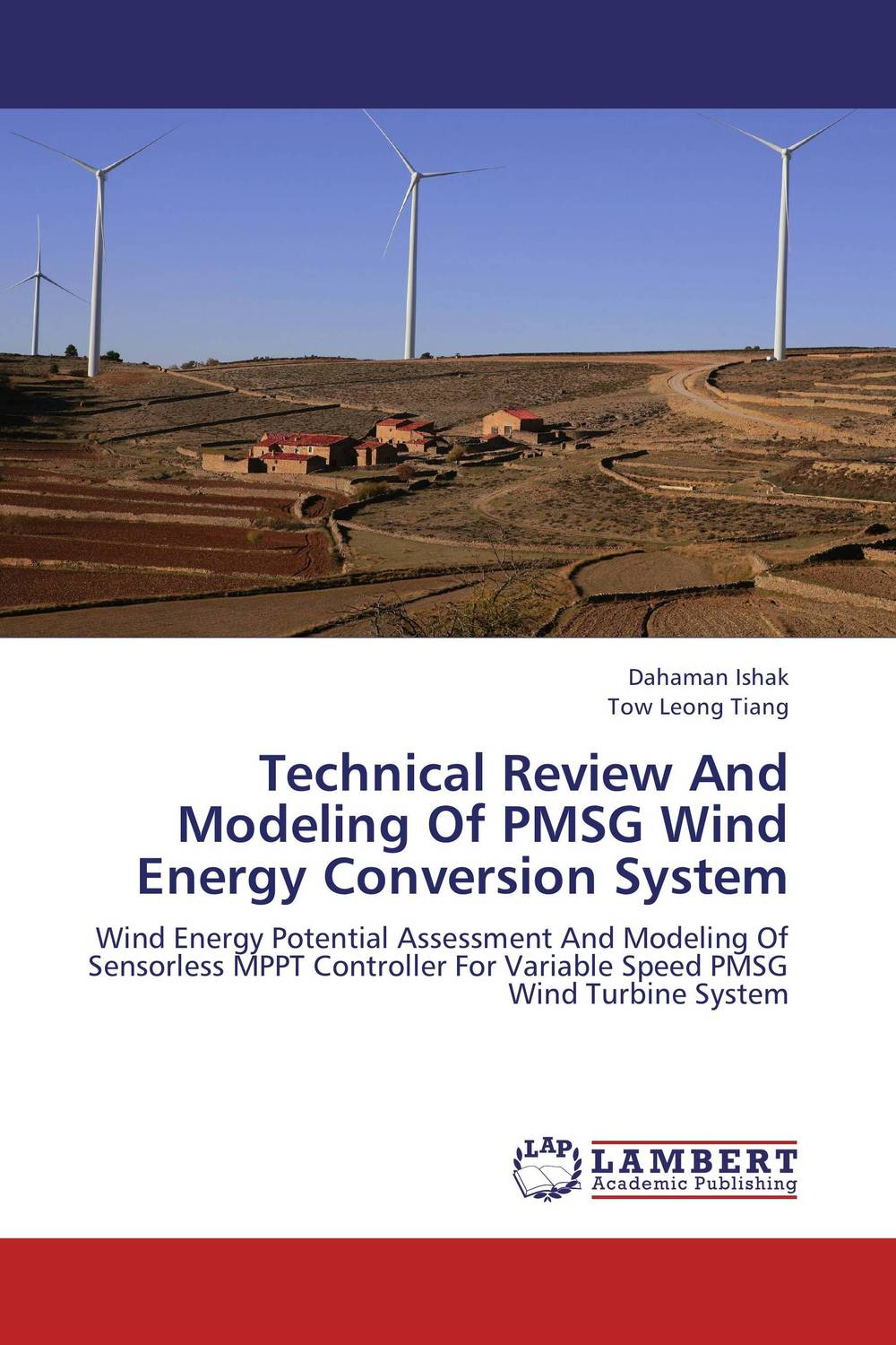 Technical Review And Modeling Of PMSG Wind Energy Conversion System bond graph modeling and diagnosis in wind energy conversion system