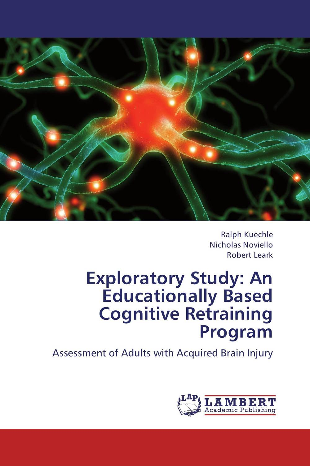 Exploratory Study: An Educationally Based Cognitive Retraining Program an incremental graft parsing based program development environment