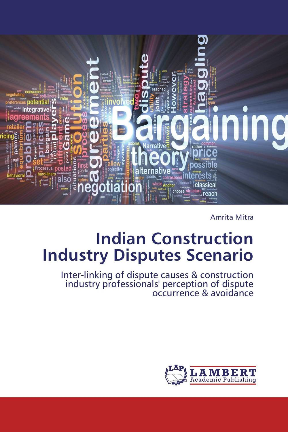 Indian Construction Industry Disputes Scenario alternative dispute resolution in the construction industry