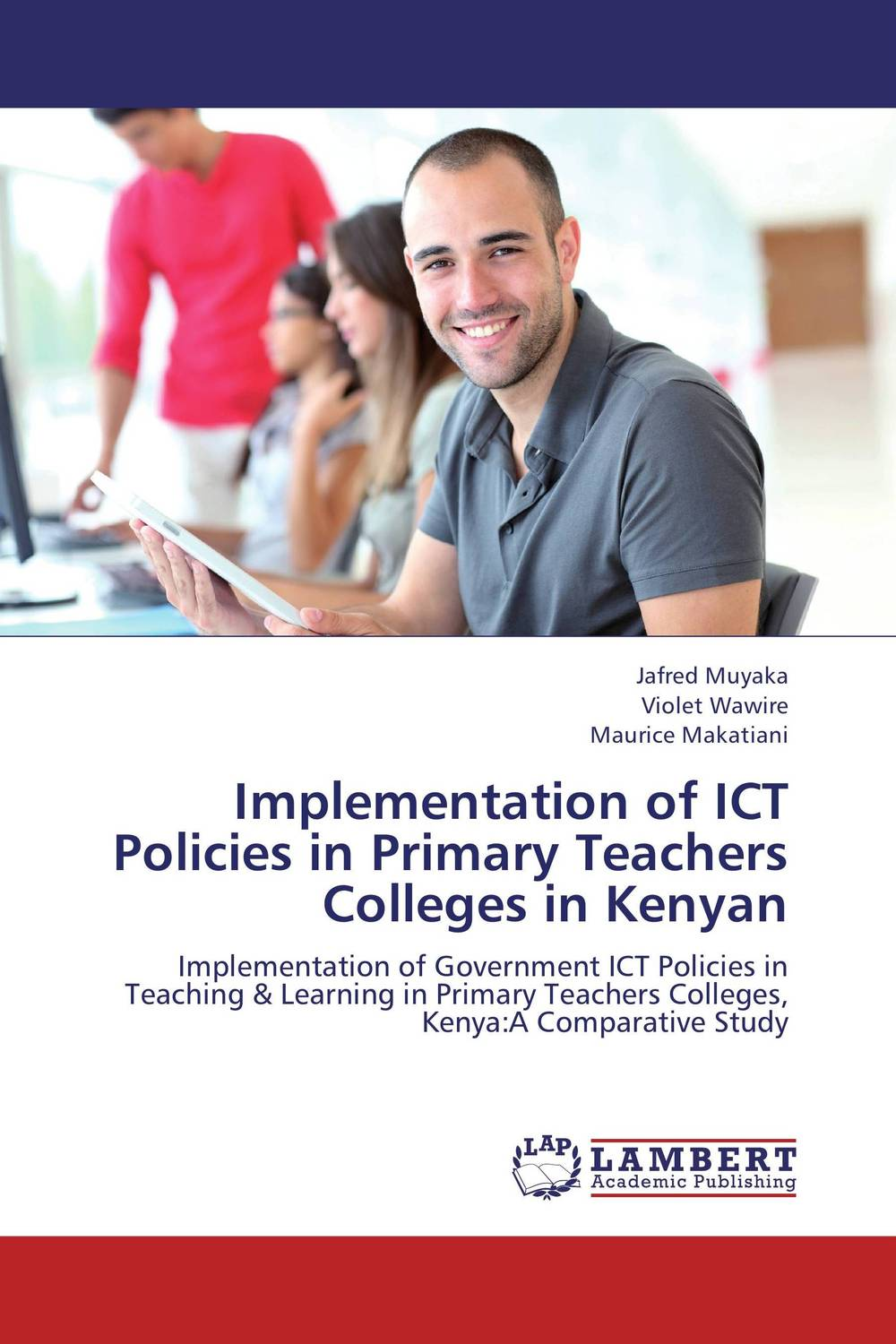 Implementation of ICT Policies in Primary Teachers Colleges in Kenyan the teaching and learning of ict at primary school level in mauritius