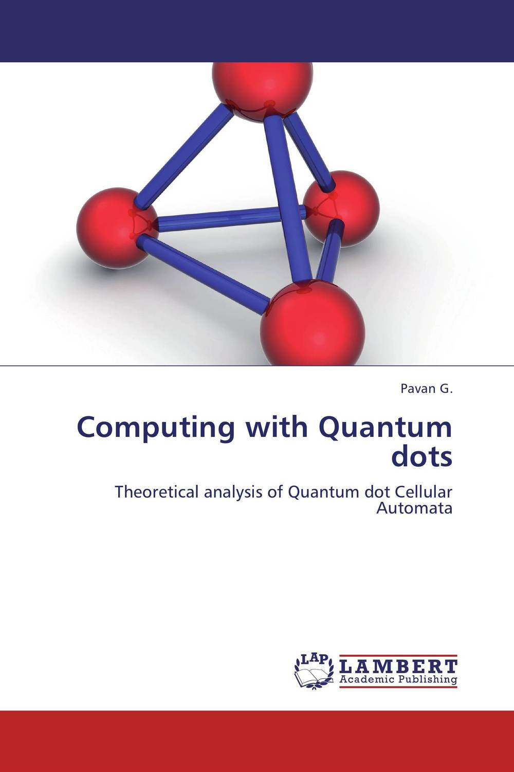 Computing with Quantum dots quantum structures