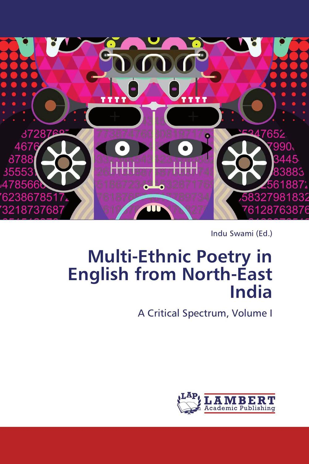Multi-Ethnic Poetry in English from North-East India rise and spread of english in india