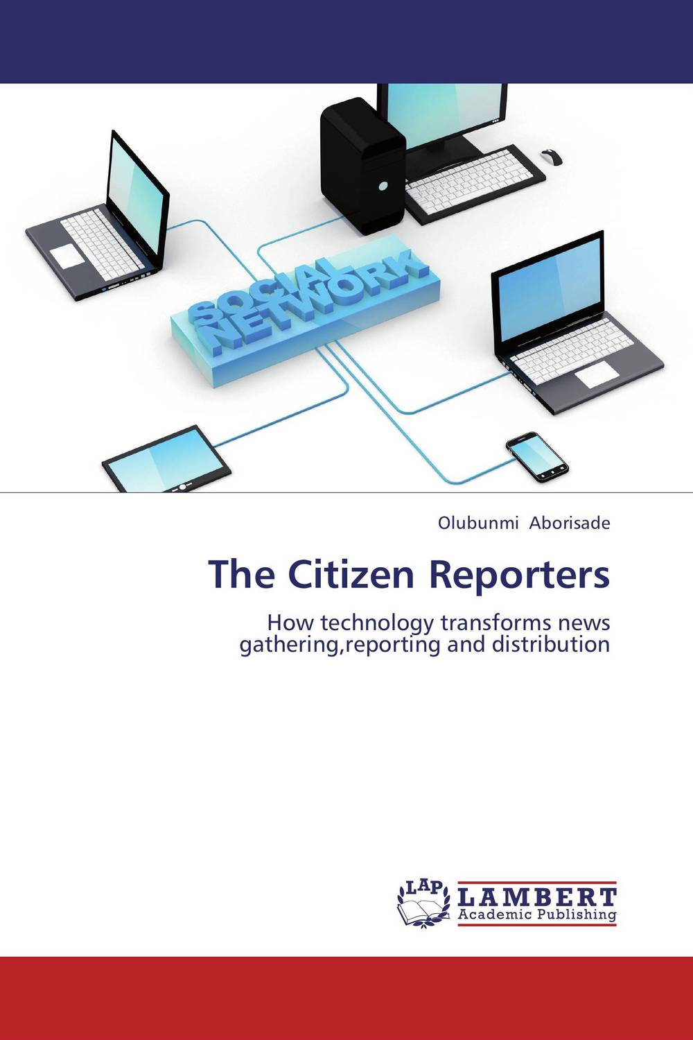The Citizen Reporters henry r luce and the rise of the american news media