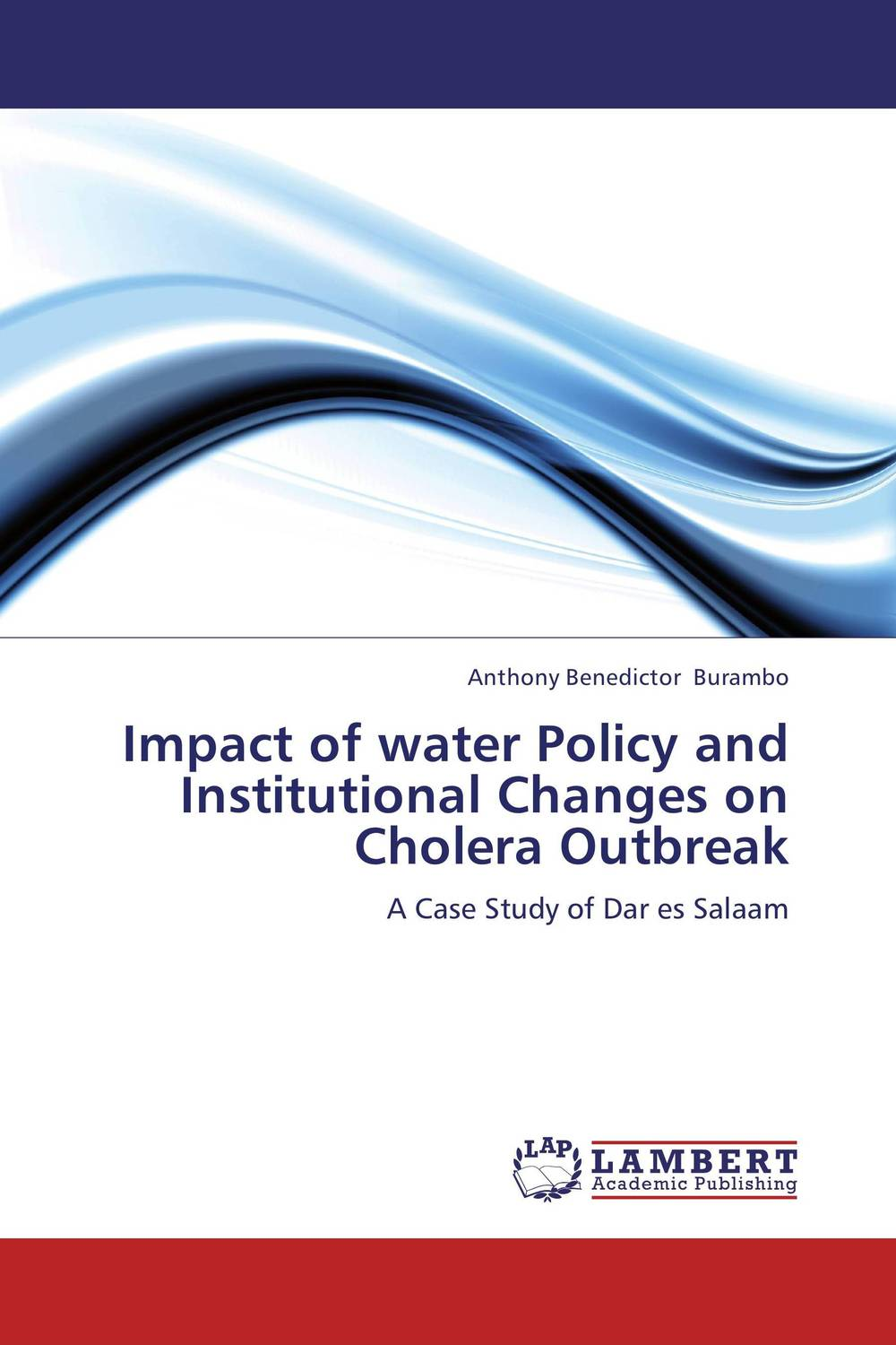 Impact of water Policy and Institutional Changes on Cholera Outbreak jedel ervin tabamo environmental planning and management in dar es salaam tanzania