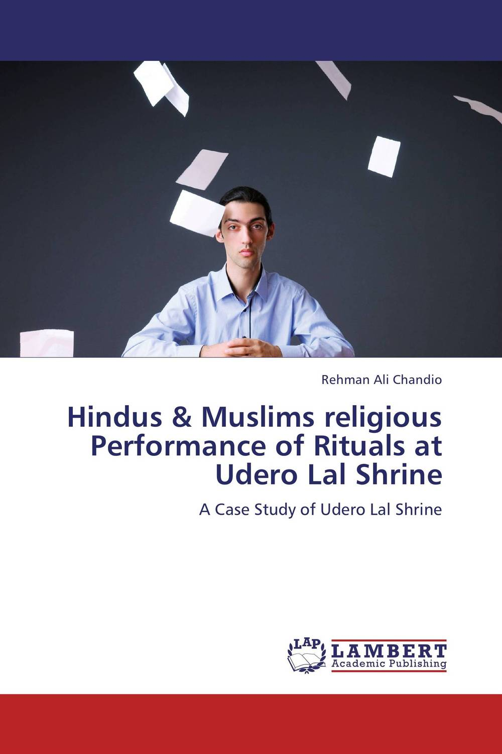 Hindus & Muslims religious Performance of Rituals at Udero Lal Shrine