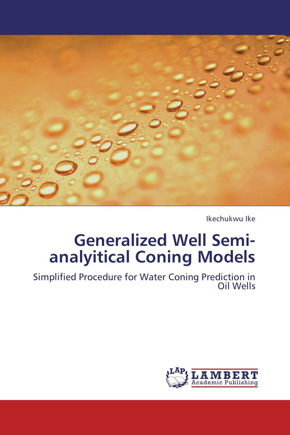 Generalized Well Semi-analyitical Coning Models