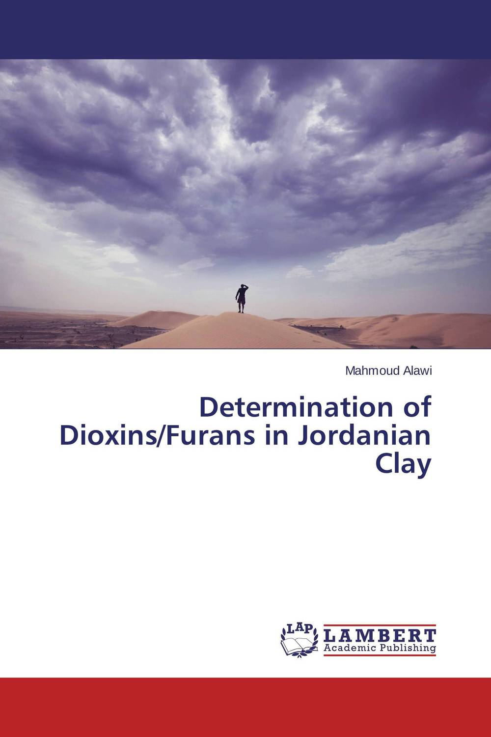 Determination of Dioxins/Furans in Jordanian Clay the other side of silence