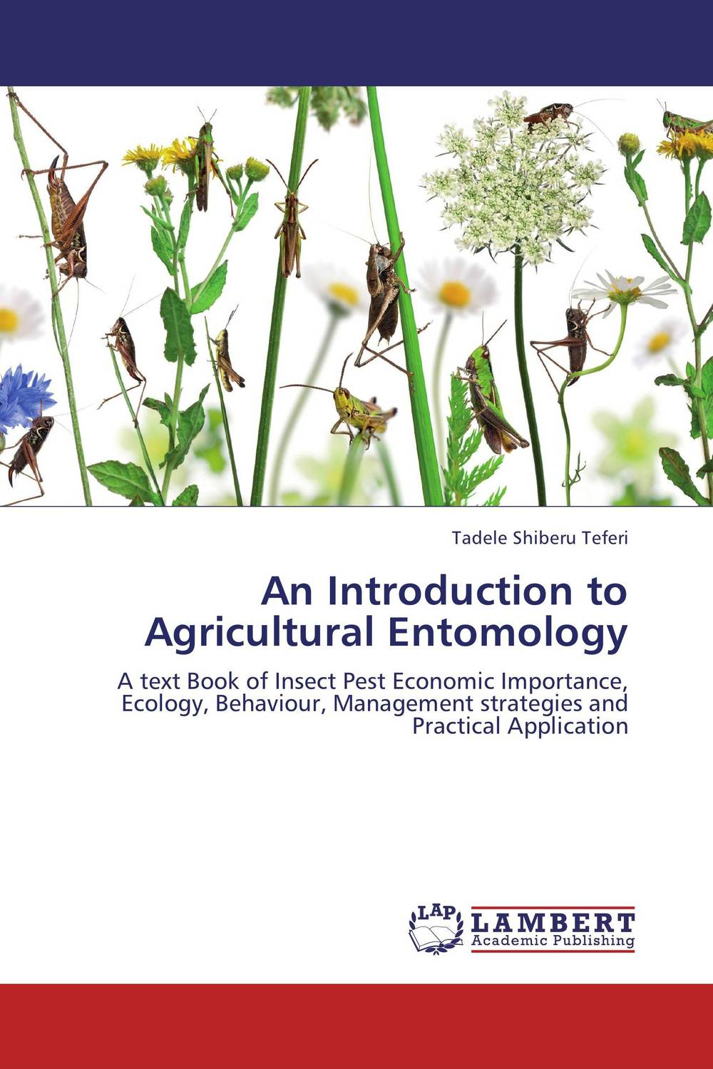 An Introduction to Agricultural Entomology application of semiochemicals for post harvest pest management