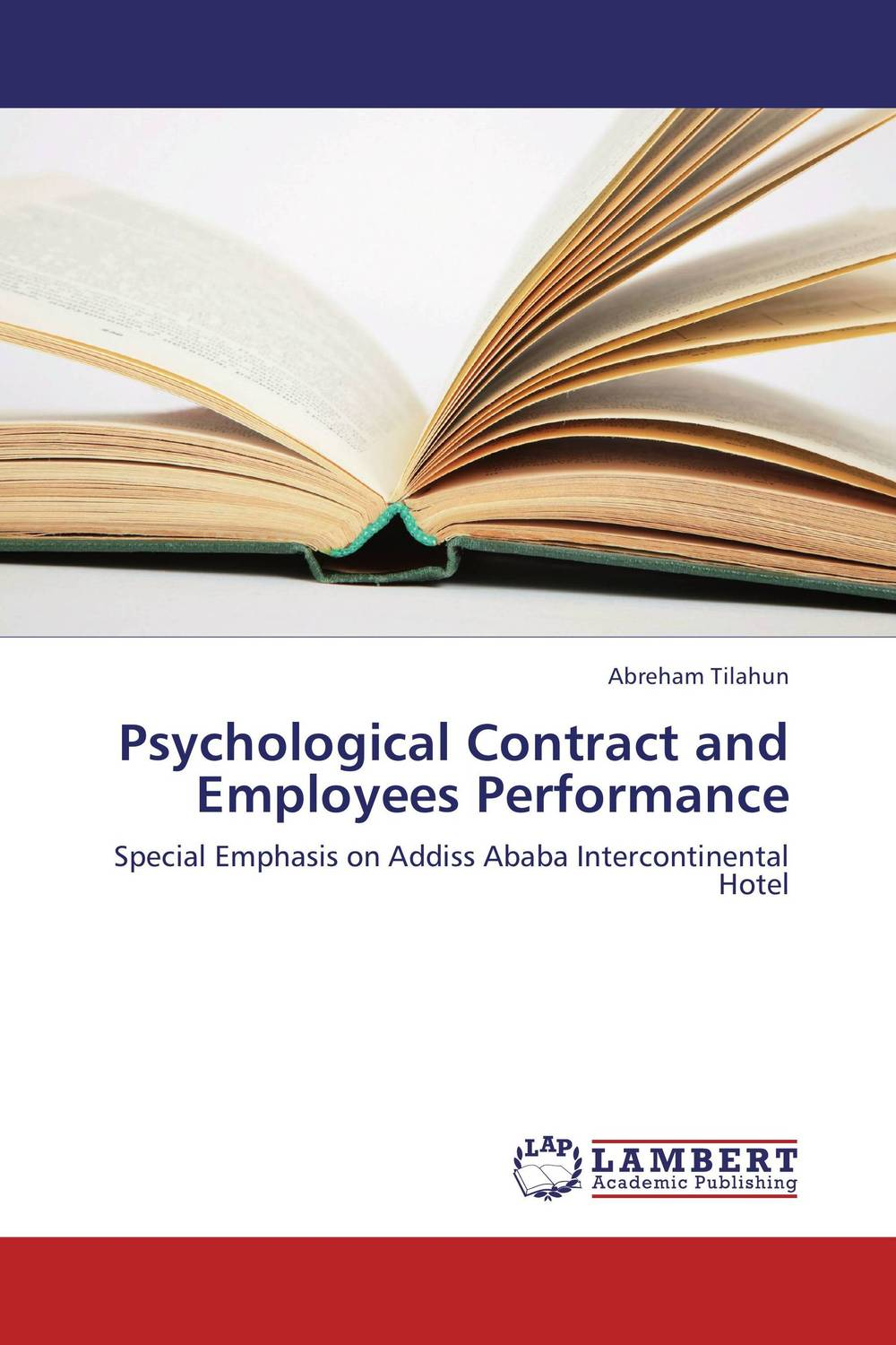 Psychological Contract and Employees Performance khaled el sayed hotel franchise agreements and the psychological contract