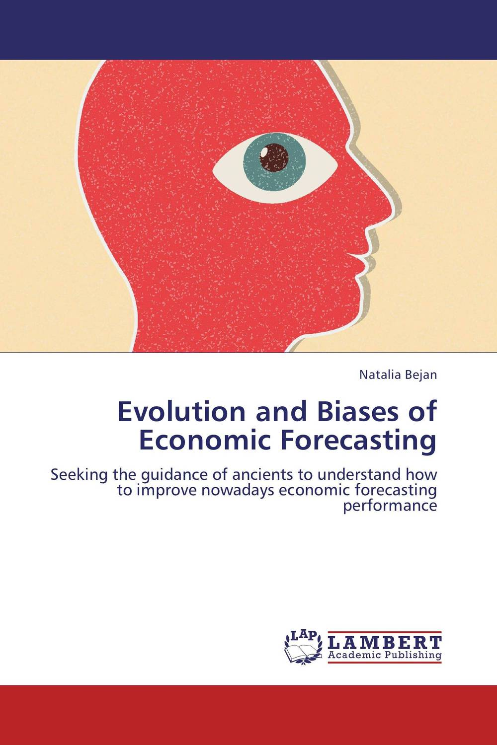 Evolution and Biases of Economic Forecasting charles chase w demand driven forecasting a structured approach to forecasting