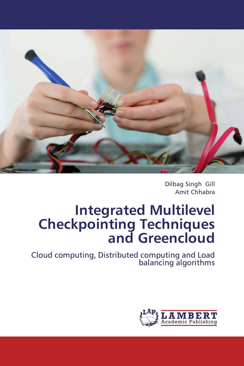 Integrated Multilevel Checkpointing Techniques and Greencloud dilbag singh gill evaluating overheads of integrated multilevel checkpointing algorithms