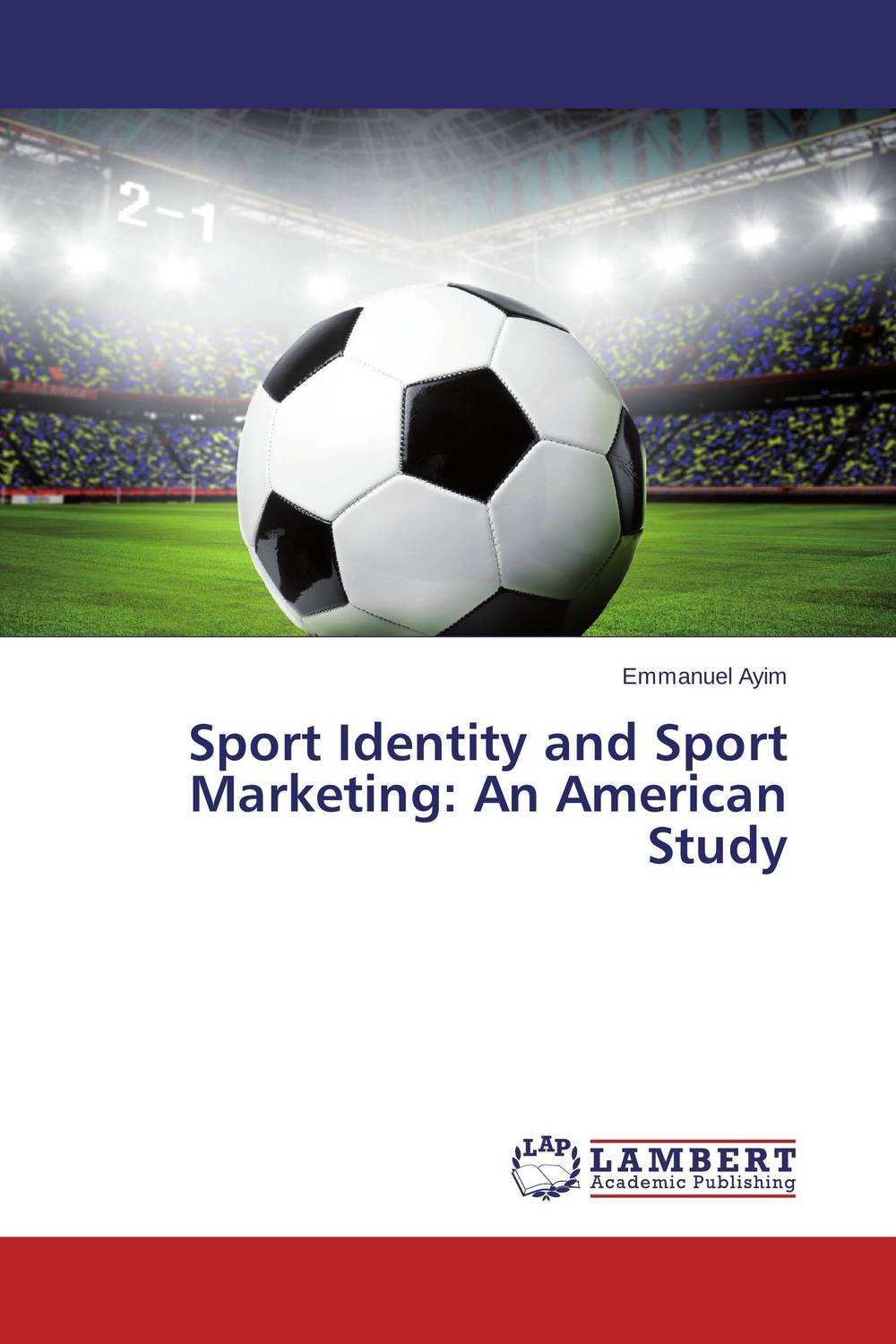 Sport Identity and Sport Marketing: An American Study sexuality and identity construction the youth