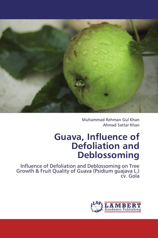 Guava, Influence of Defoliation and Deblossoming jurgita kulaitiene and judita cerniauskiene influence of agrobiological factors on oil pumpkin fruit quality