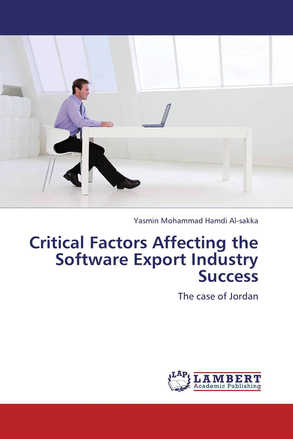 Critical Factors Affecting the Software Export ?Industry Success strategic alliances in the software industry