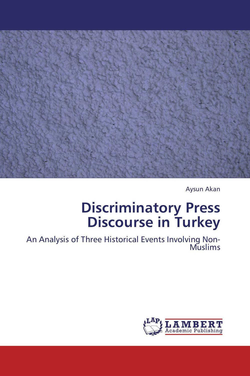 Discriminatory Press Discourse in Turkey the identity of the i of the confessions of jeremiah