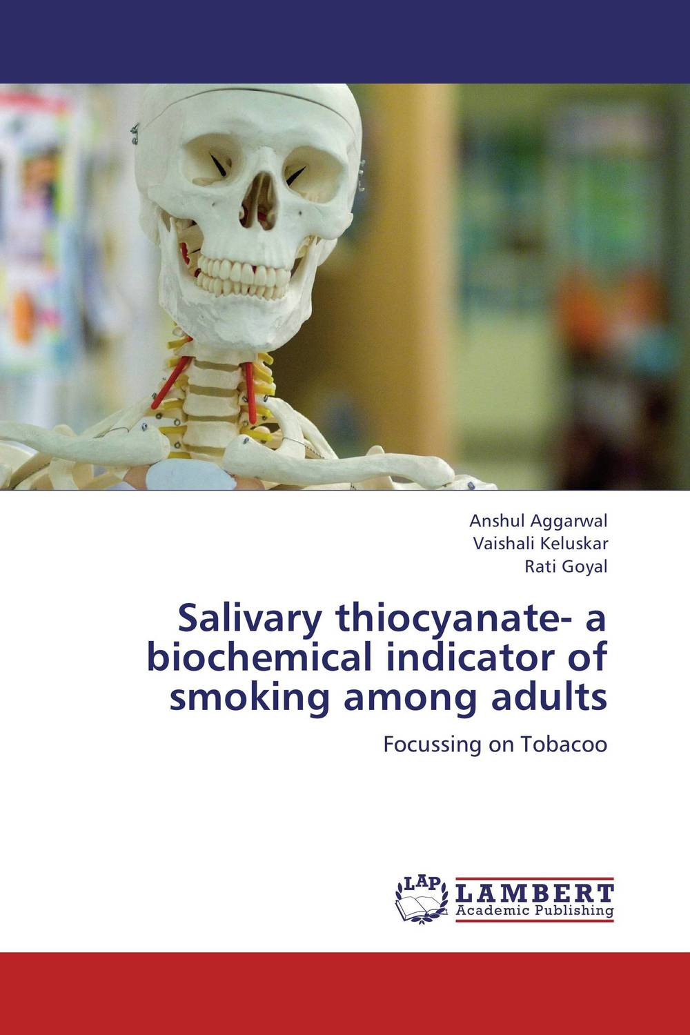 Salivary thiocyanate- a biochemical indicator of smoking among adults the role of evaluation as a mechanism for advancing principal practice