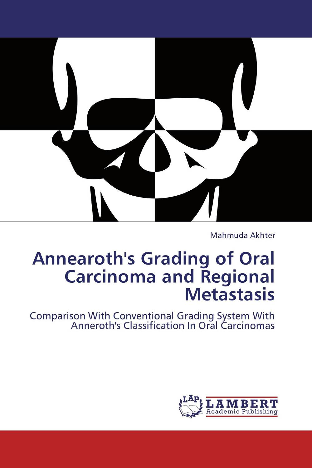 Annearoth's Grading of Oral Carcinoma and Regional Metastasis