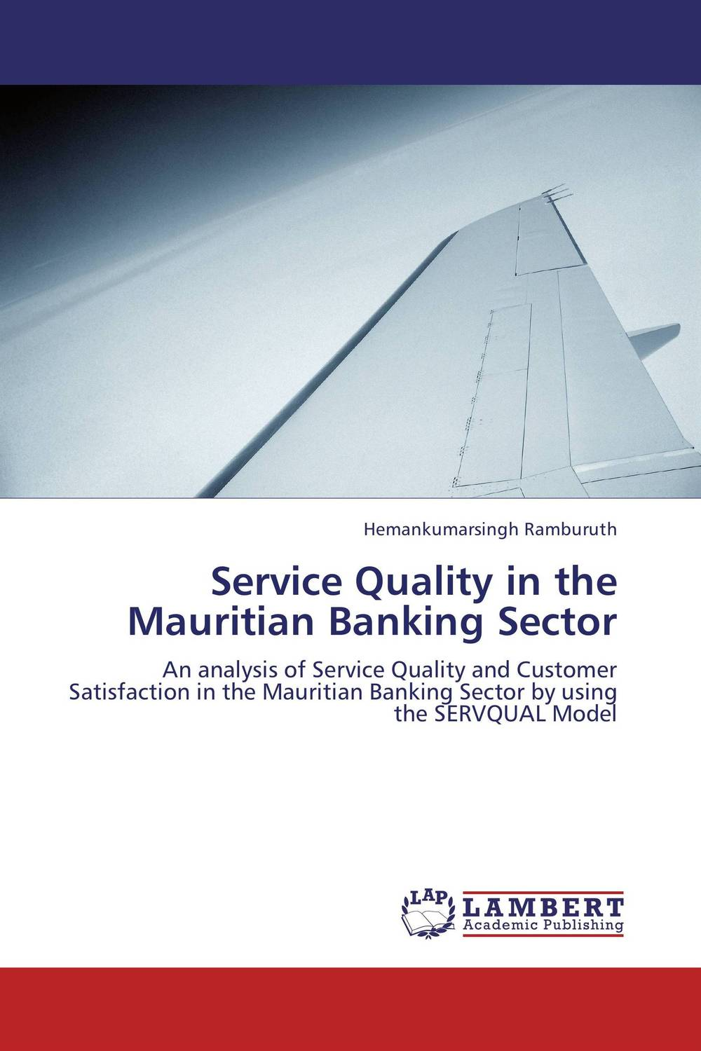 Service Quality in the Mauritian Banking Sector asset liability management in banking sector