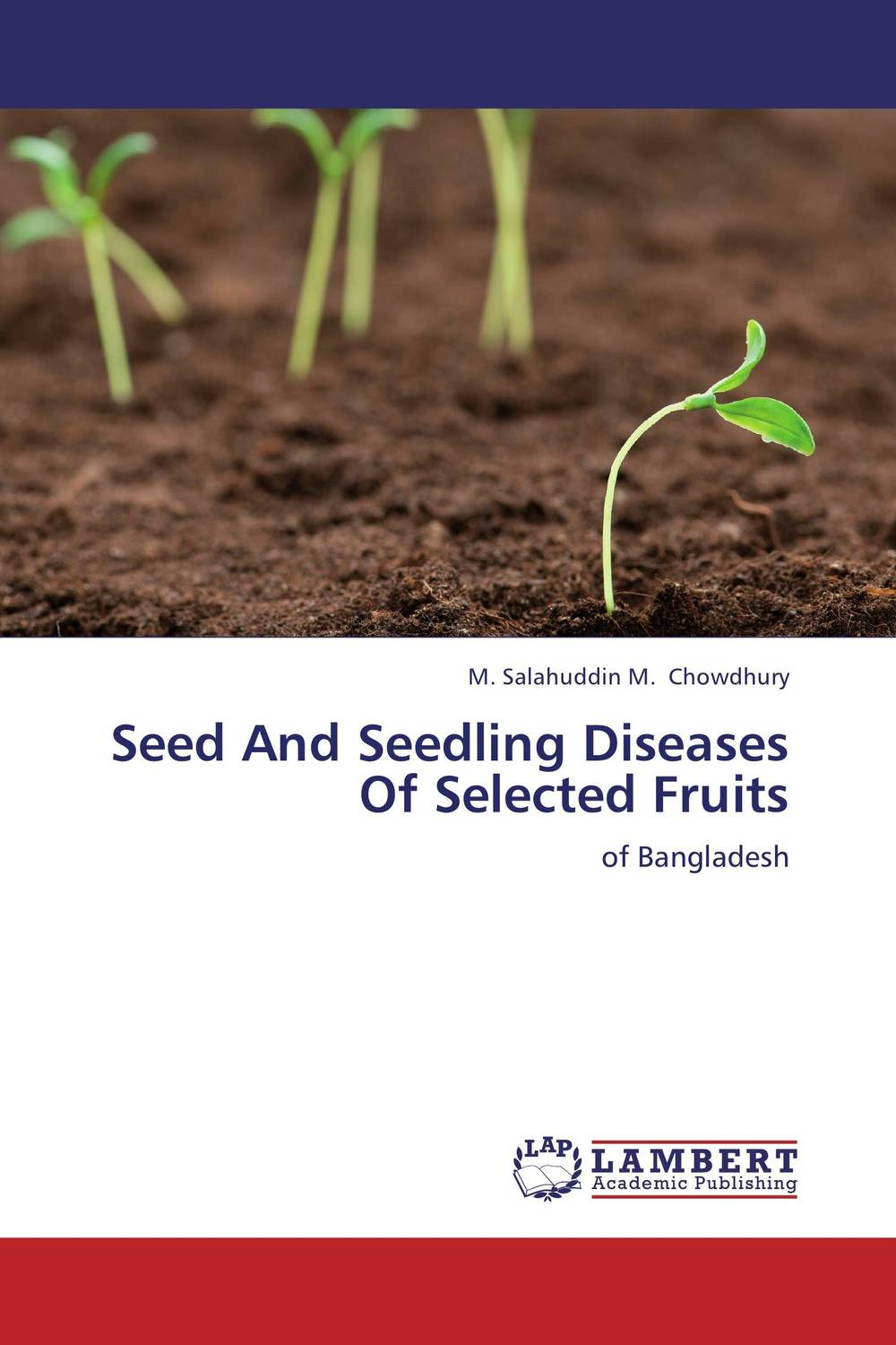 Seed And Seedling Diseases Of Selected Fruits gnanasekar s and chandrasekhar c n carbon sequestration in multipurpose tree species at seedling stage