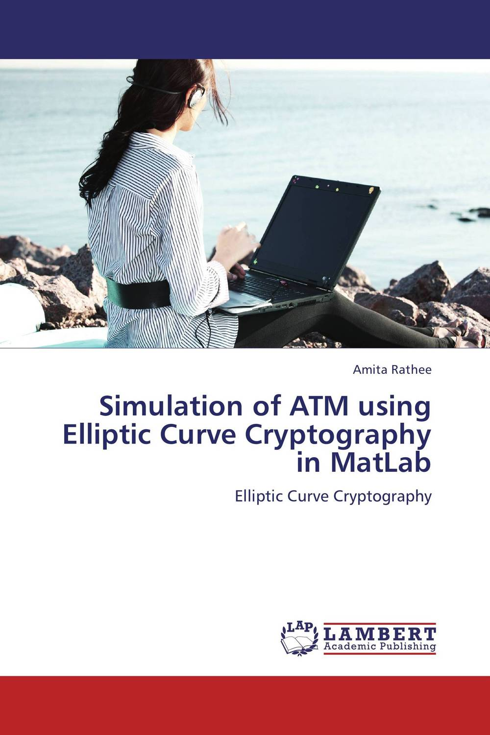 Simulation of ATM using Elliptic Curve Cryptography in MatLab color image watermarking using matlab