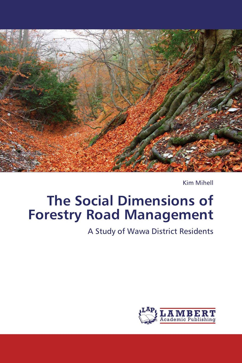 The Social Dimensions of Forestry Road Management gates bill pr3 road ahead the