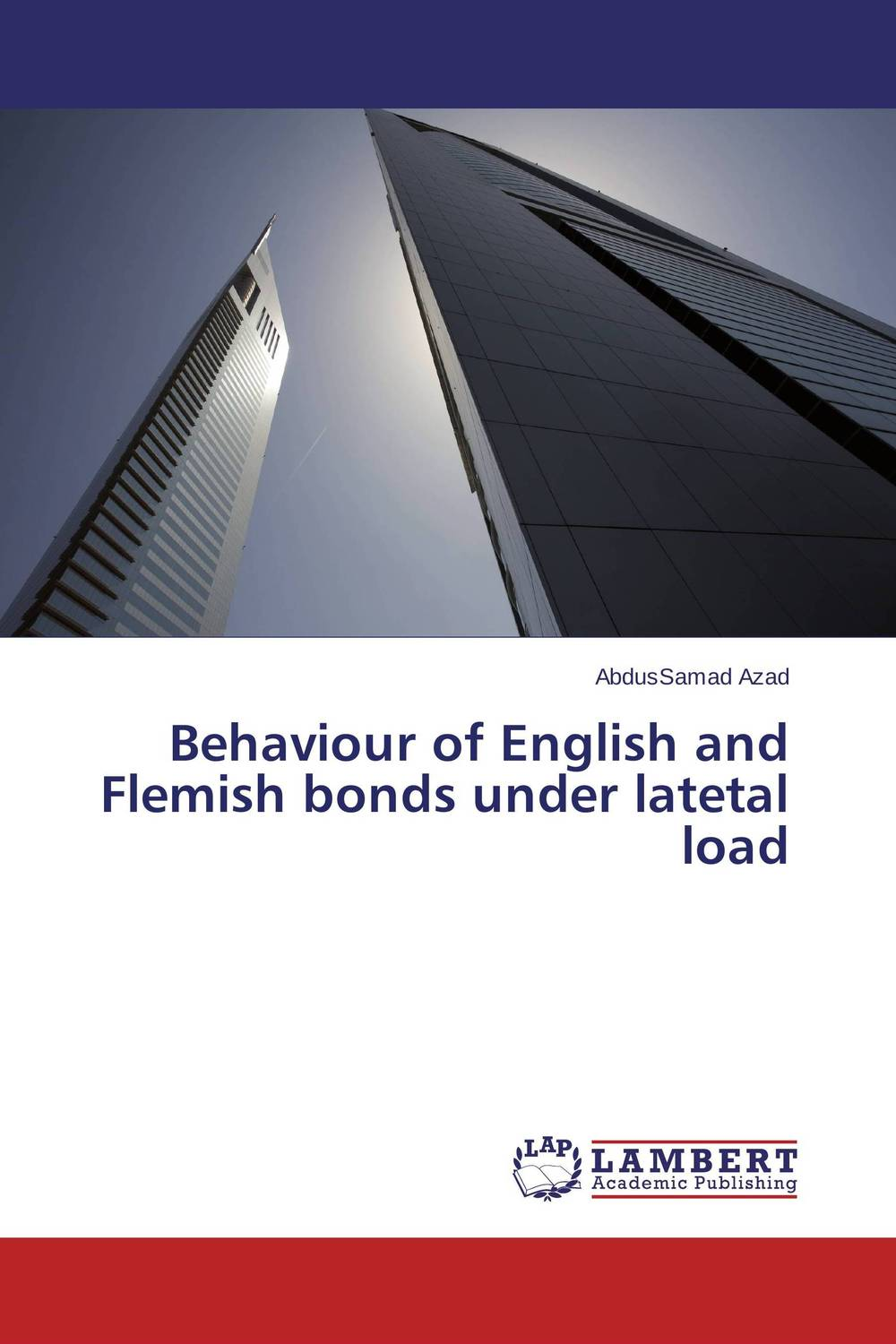 Behaviour of English and Flemish bonds under latetal load sifma the fundamentals of municipal bonds
