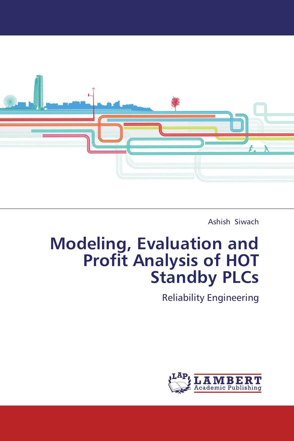 Modeling, Evaluation and Profit Analysis of HOT Standby PLCs цена