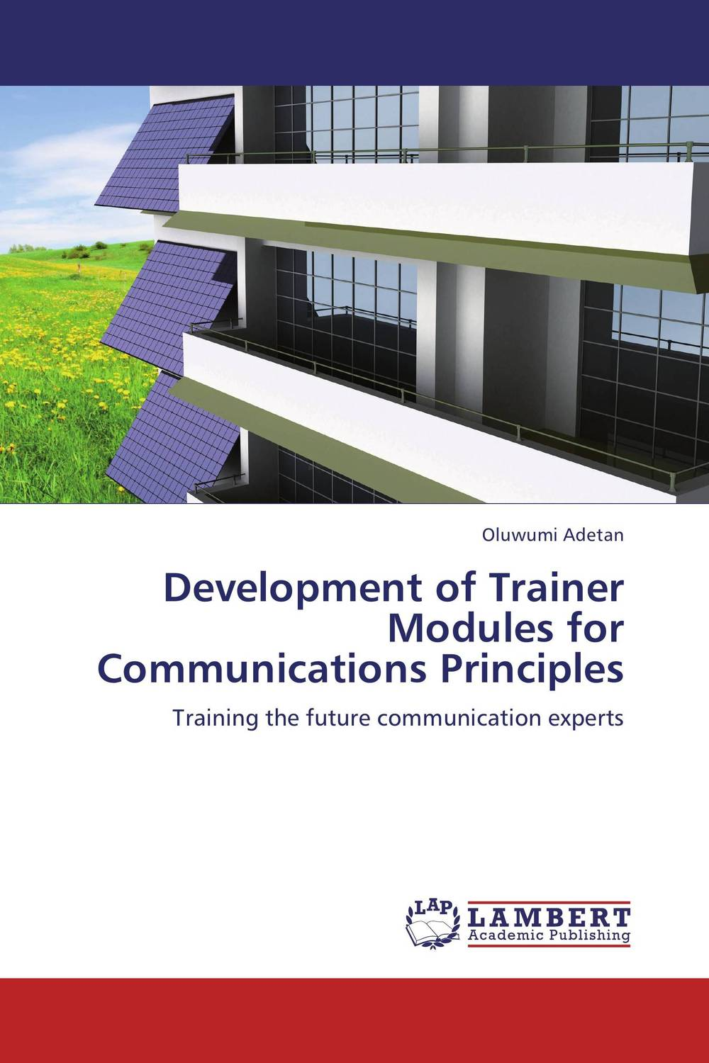 Development of Trainer Modules for Communications Principles principles of communications