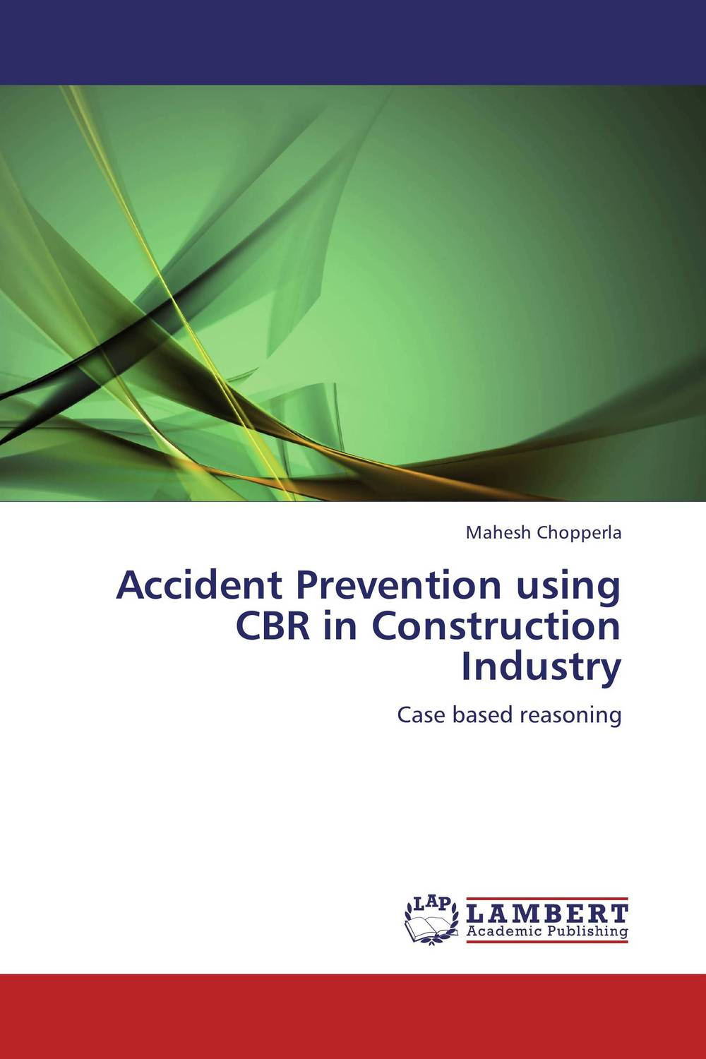 Accident Prevention using CBR in Construction Industry construction project delivery in ghana