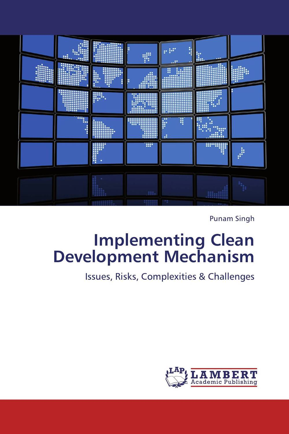 Implementing Clean Development Mechanism david parmenter key performance indicators developing implementing and using winning kpis