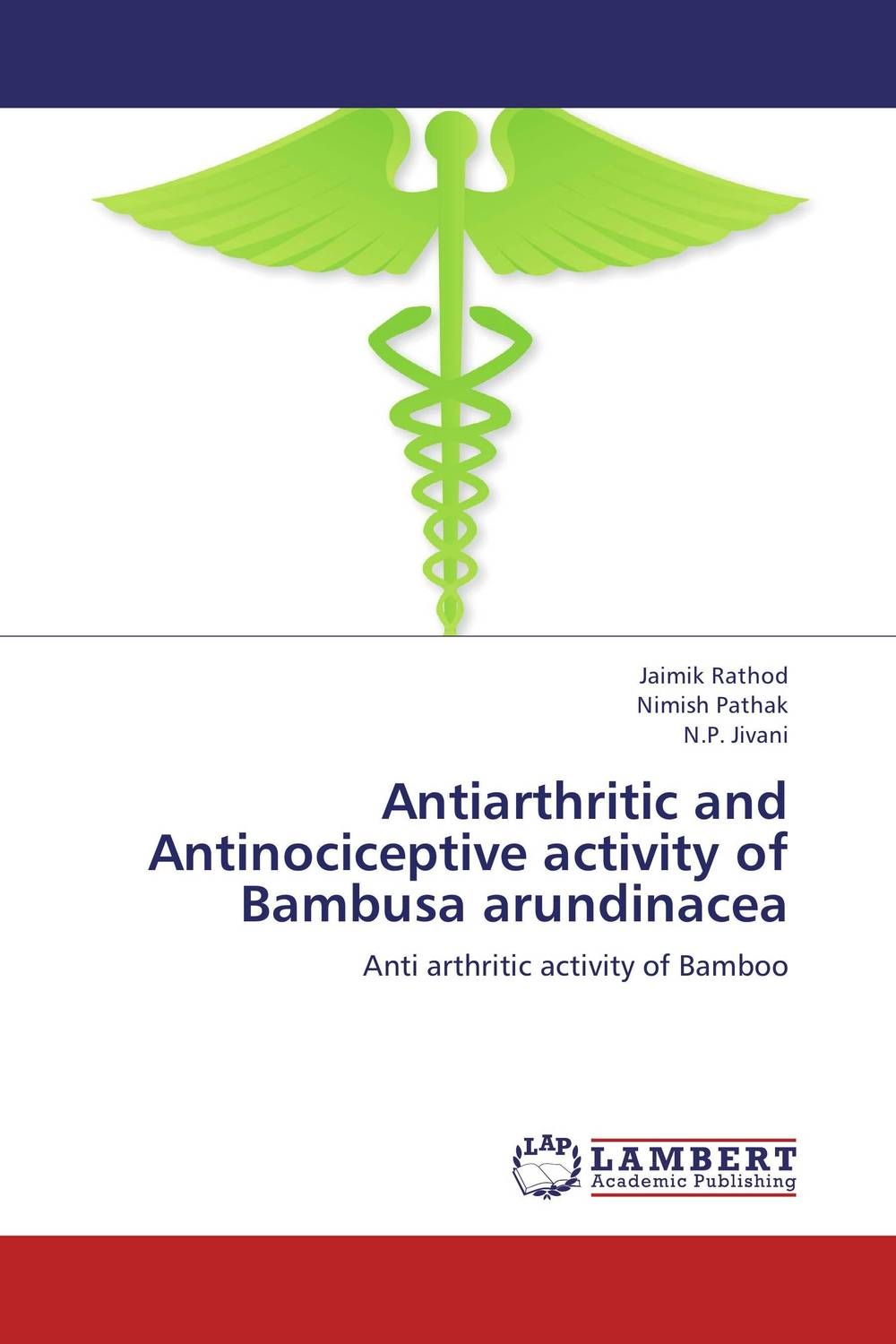 Antiarthritic and Antinociceptive activity of Bambusa arundinacea persistent rhinitis treatment natural remedies for the treatment