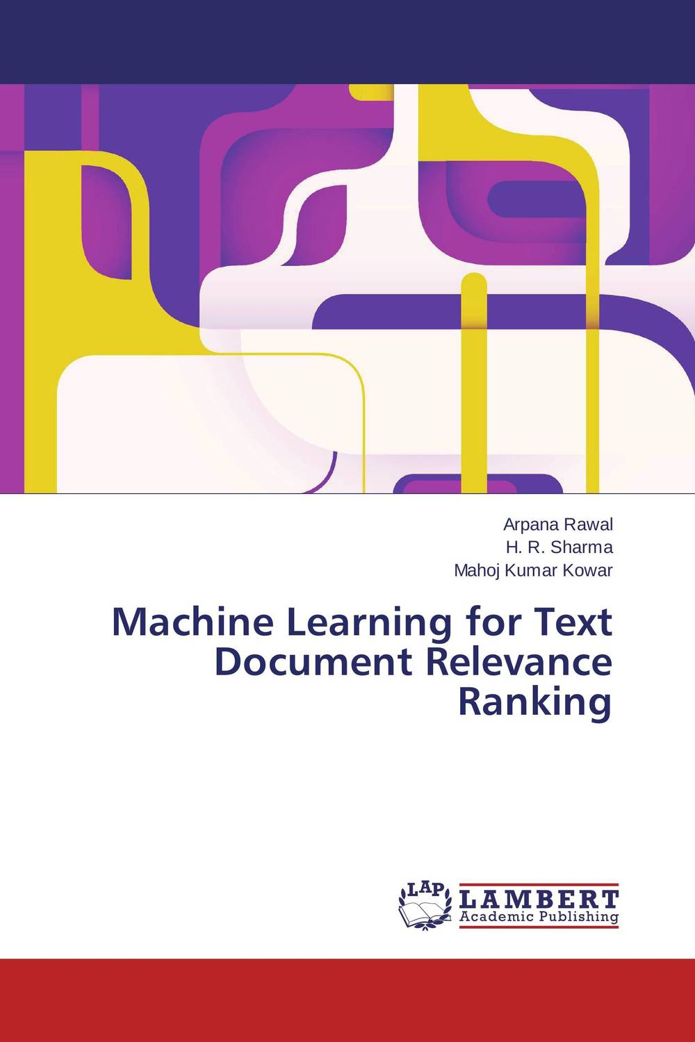Machine Learning for Text Document Relevance Ranking v 3 12