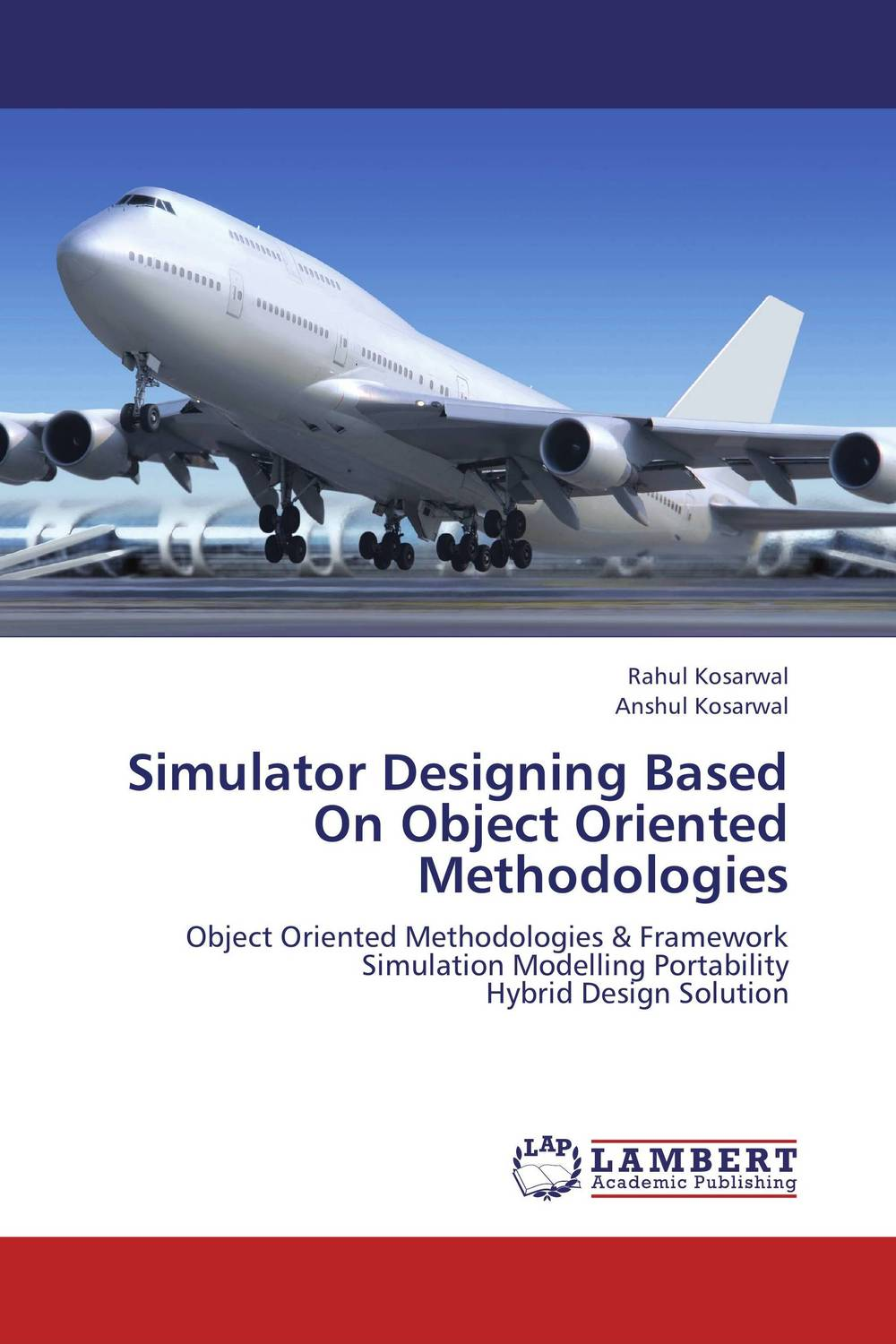 Simulator Designing Based On Object Oriented Methodologies