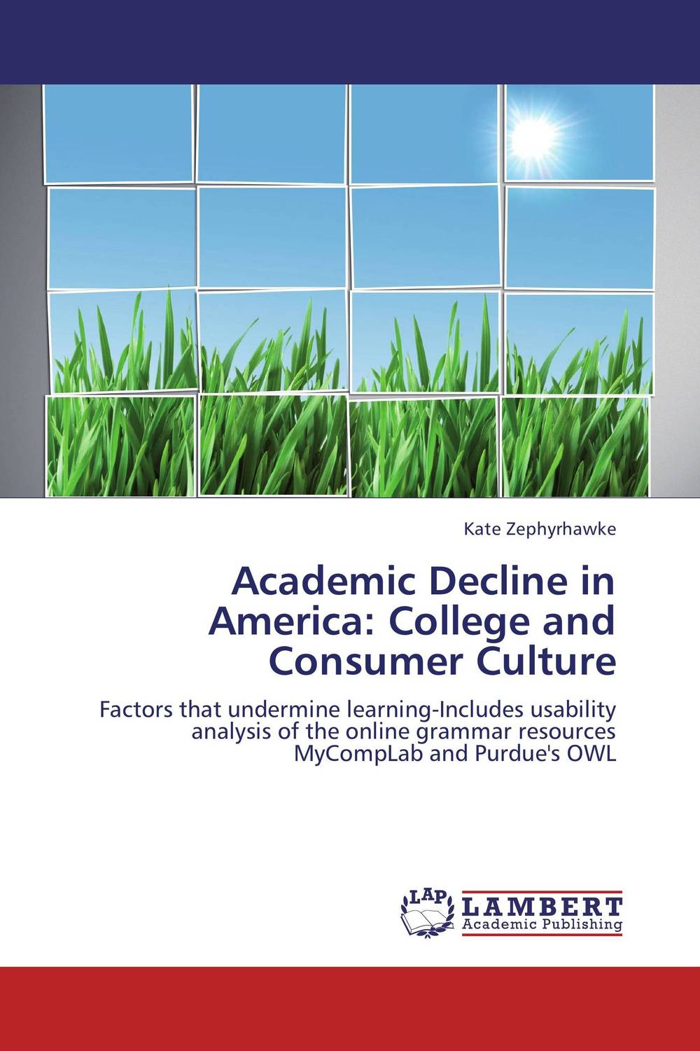 Academic Decline in America: College and Consumer Culture doug lemov teach like a champion 2 0 62 techniques that put students on the path to college