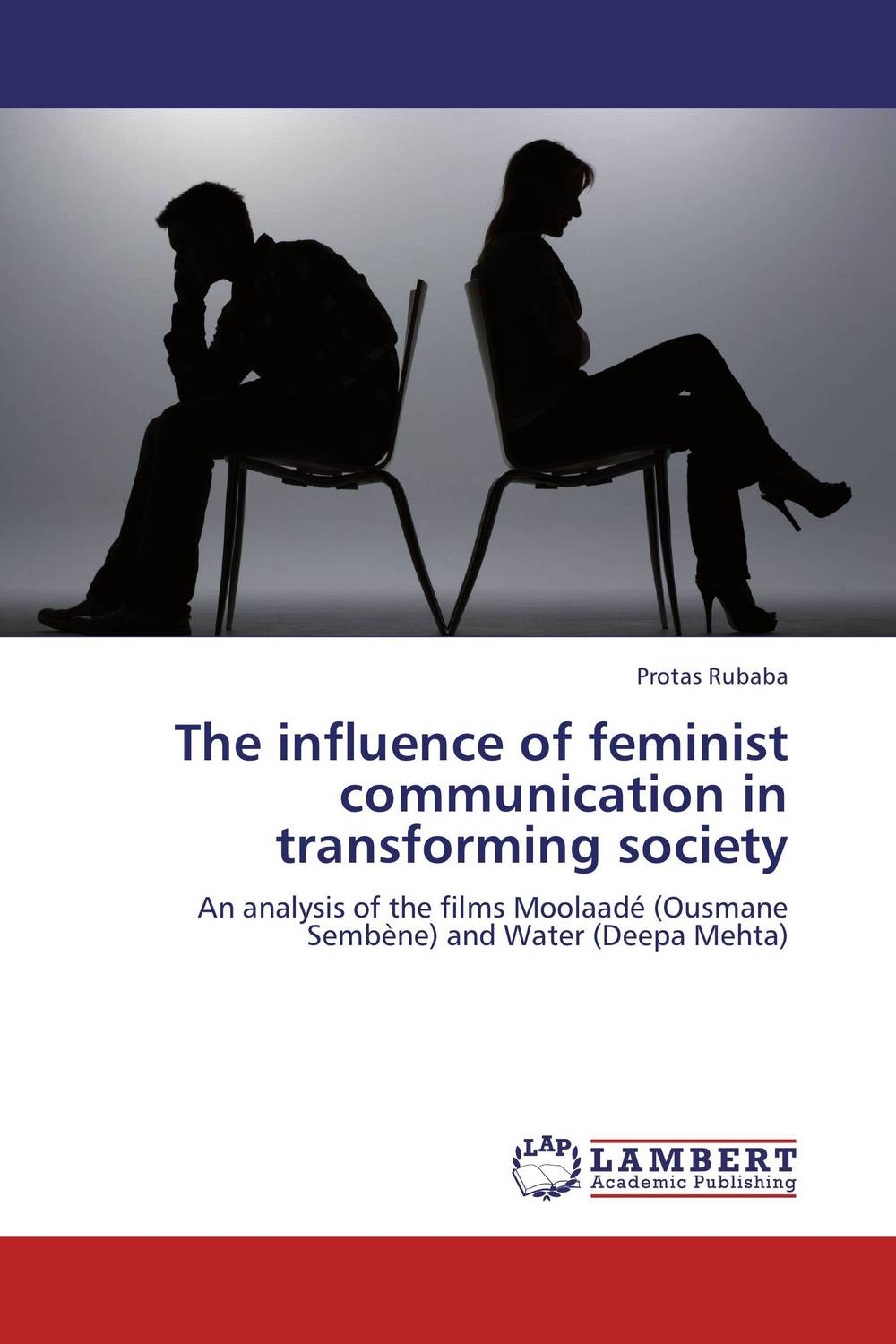 The influence of feminist communication in transforming society the historical study of women